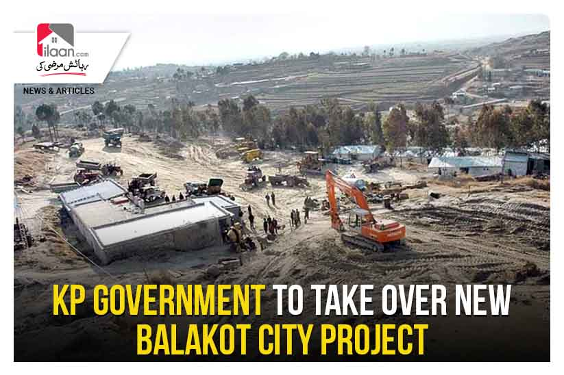 KP government to take over New Balakot City project