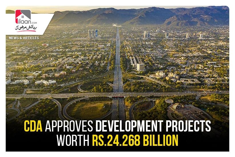 CDA approves development projects worth Rs.24.268 billion