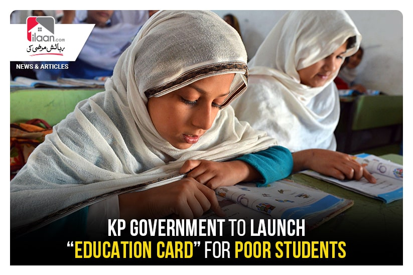 """KP government to launch """"Education Card"""" for poor students"""