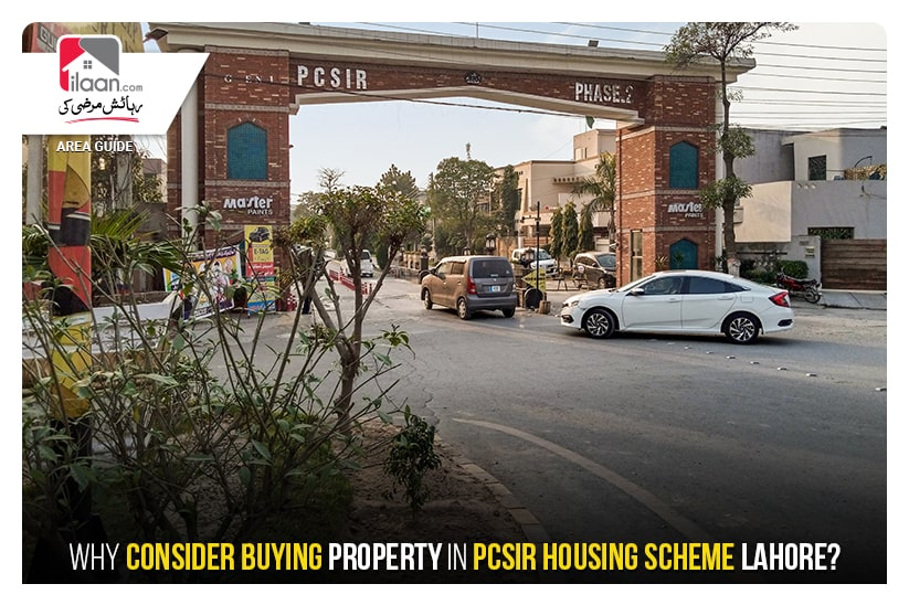 Why Consider Buying Property in PCSIR Housing Scheme Lahore?