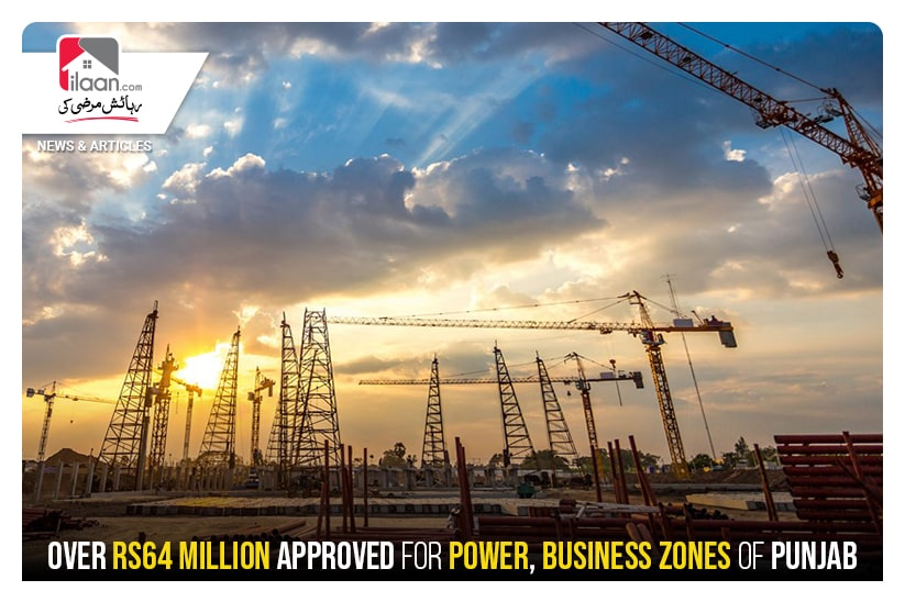 Over Rs64 million released for power and business zones of Punjab
