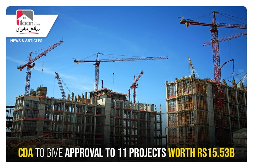CDA to give approval to 11 projects worth Rs15.53b