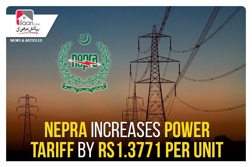 Nepra increases power tariff by Rs1.3771 per unit