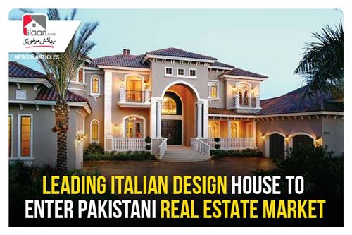 Leading Italian design house to enter Pakistani real estate market