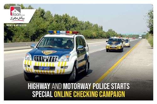 Highway and Motorway Police starts special online checking campaign