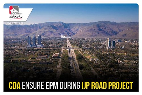 CDA ensure EPM during IJP road project
