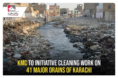 KMC to initiative cleaning work on 41 major drains of Karachi