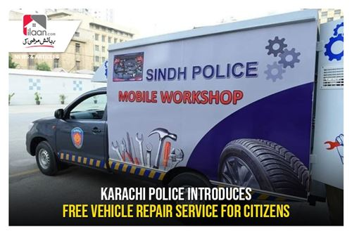 Karachi Police introduces Free Vehicle Repair Service for Citizens
