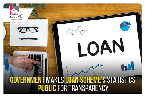 Government makes loan scheme's statistics public for transparency
