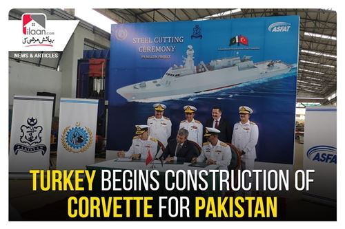 Turkey begins construction of Corvette for Pakistan