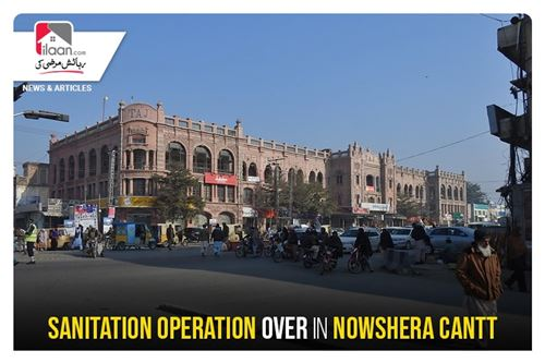 Sanitation operation over in Nowshera Cantt