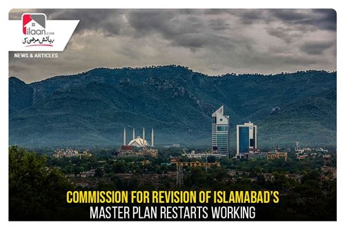 Commission for revision of Islamabad's master plan restarts working