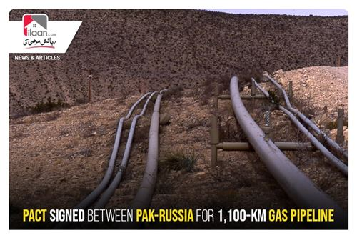Pact signed between Pak-Russia for 1,100-km gas pipeline