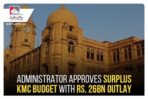 Administrator approves surplus KMC budget with Rs. 26bn outlay