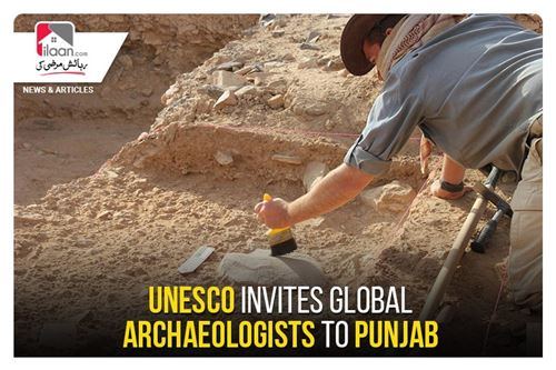 UNESCO invites Global Archaeologists to Punjab