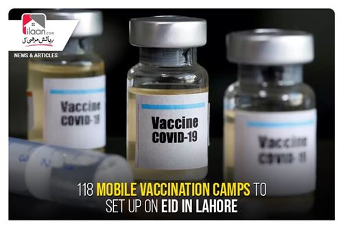 118 mobile vaccination camps to set up on Eid in Lahore