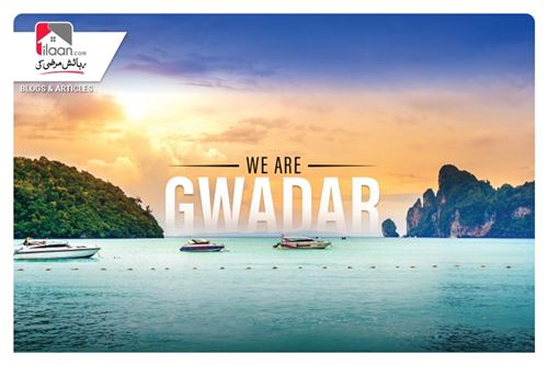 We Are Gwadar - We Are Your Path to Success in the Dubai of South Asia