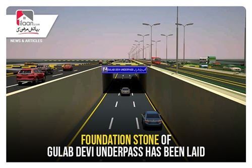 Foundation stone of Gulab Devi underpass has been laid