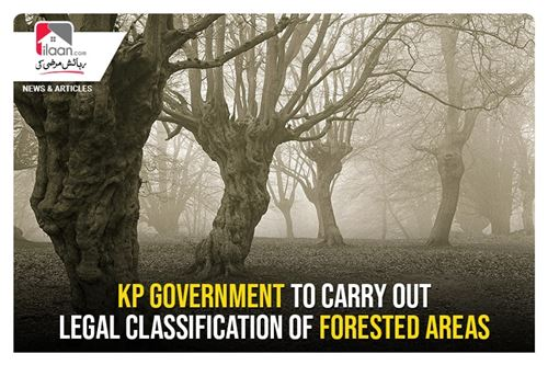 KP government to carry out legal classification of forested areas