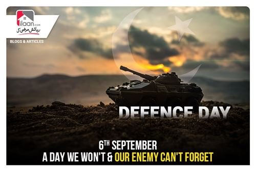 6th September - A Day We Won't & Our Enemy Can't Forget