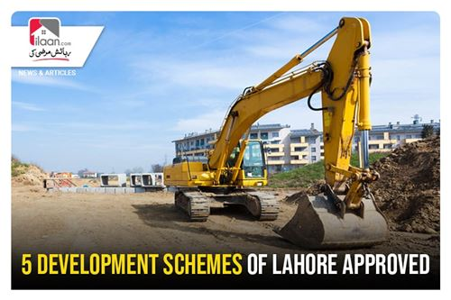 5 development schemes of Lahore approved