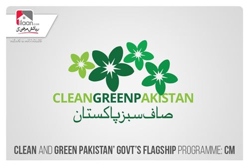 Clean and Green Pakistan' govt's flagship programme: CM