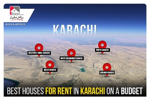 Best Houses for Rent in Karachi on a Budget