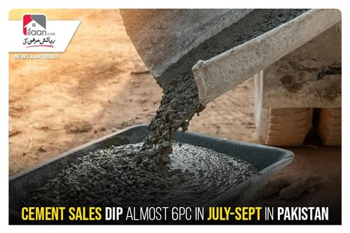 Cement sales dip almost 6pc in July-Sept in Pakistan