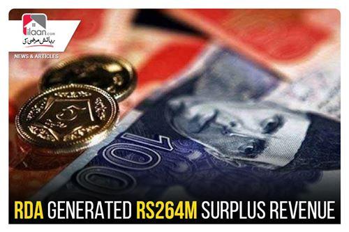 RDA generated Rs264m surplus revenue