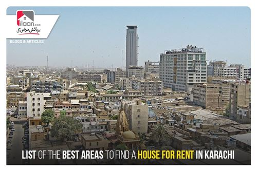 List of the Best Areas to Find a House for Rent in Karachi