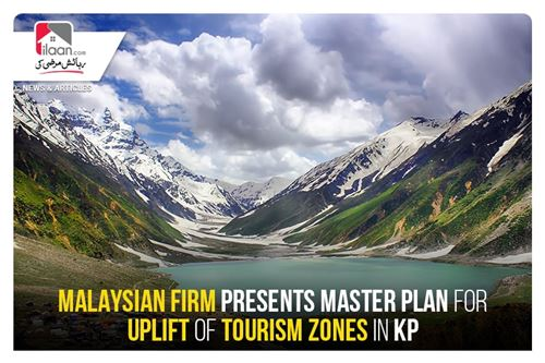 Malaysian firm presents master plan for uplift of tourism zones in KP