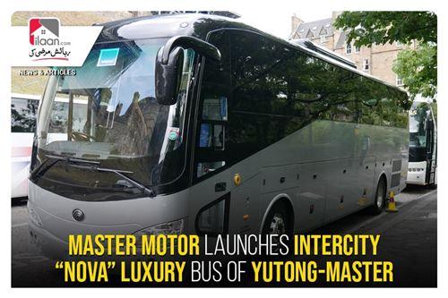 "Master Motor launches intercity ""NOVA"" luxury bus of Yutong-Master"