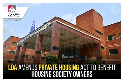 LDA amends Private Housing Act to benefit housing society owners