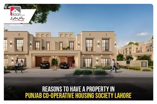 Reasons to Have a Property in Punjab Co-Operative Housing Society