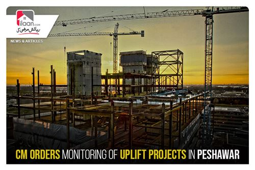CM orders monitoring of uplift projects in Peshawar