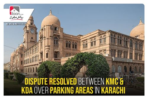 Dispute resolved between KMC & KDA over parking areas in Karachi