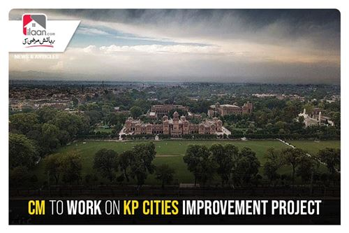 CM to work on KP Cities Improvement Project