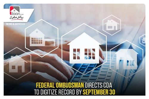 Federal Ombudsman directs CDA to digitize record by September 30
