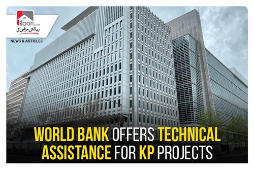 World Bank offers technical assistance for KP projects