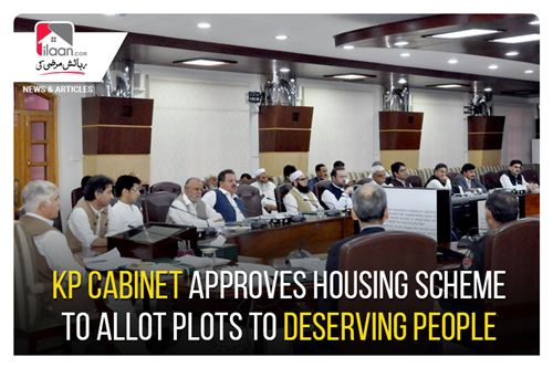 KP cabinet approves housing scheme to allot plots to deserving people