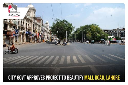 City Govt approves project to beautify Mall Road, Lahore
