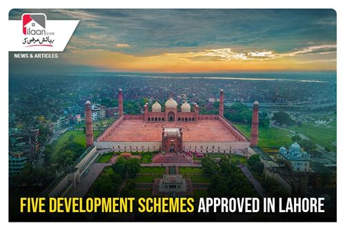 Five development Schemes approved in Lahore