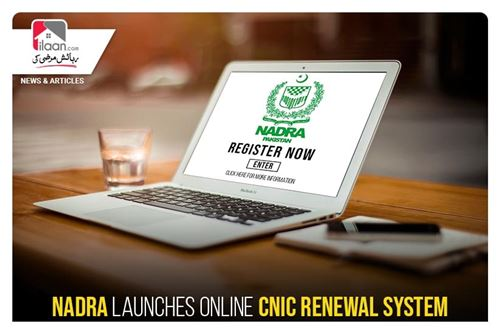 Nadra launches online CNIC renewal system