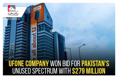 Ufone company won bid for Pakistan's unused spectrum with $279 million