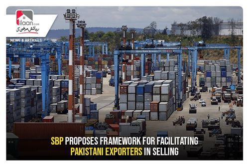 SBP proposes framework for facilitating Pakistani exporters in selling
