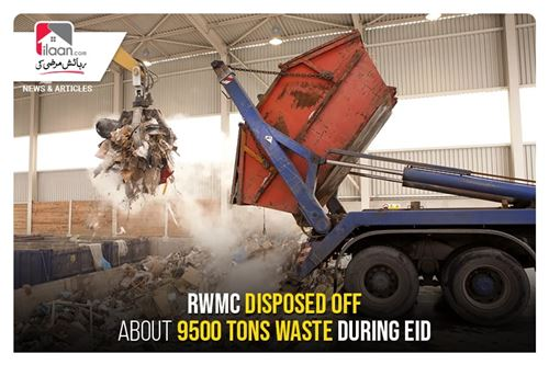 RWMC disposed off about 9500 tons waste during Eid