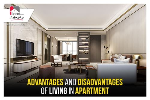 Advantages and Disadvantages of Living in Apartment