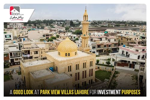 A Good Look at Park View Villas Lahore for Investment Purposes
