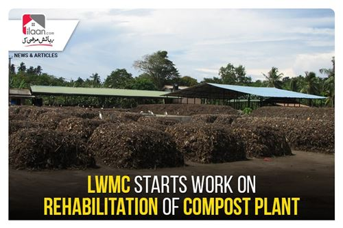 LWMC starts work on rehabilitation of compost plant