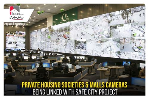 Private housing societies & malls cameras being linked with Safe City Project